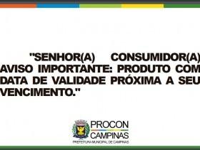 """imagem cartaz  com o texto """"senhor consumidor, aviso importante: produto com data de validade próxima a seu vencimento"""